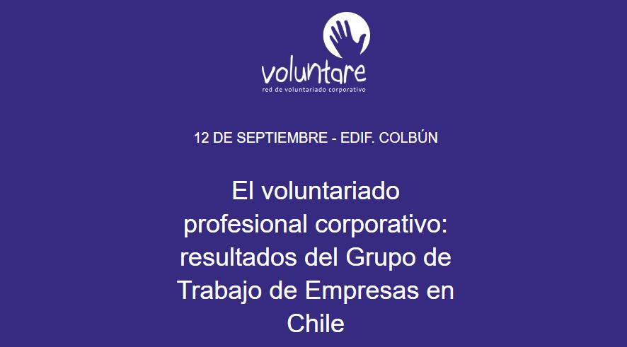 Presentarán resultados del Grupo de Trabajo de Voluntariado Profesional Corporativo en Chile